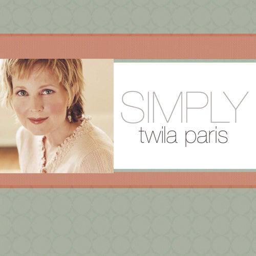 Simply Twila Paris by Twila Paris