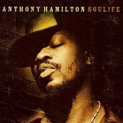 Soulife de Anthony Hamilton
