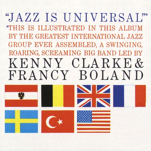 Jazz Is Universal by Clarke-boland Big Band