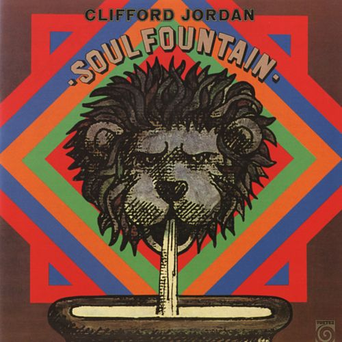 Soul Fountain by Clifford Jordan