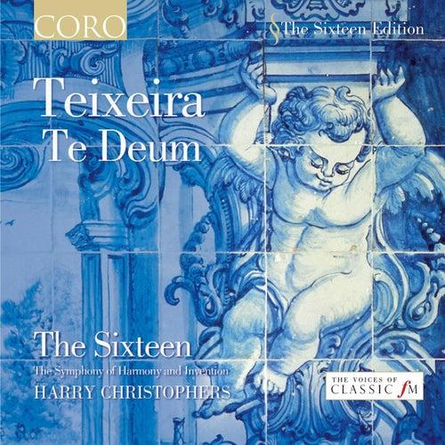 Teixeira: Te Deum von The Sixteen