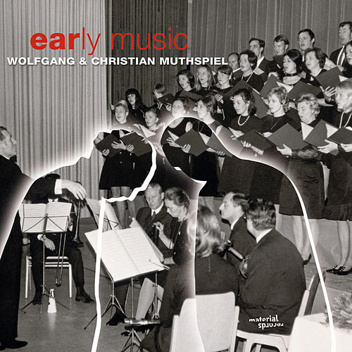 Early Music by Wolfgang Muthspiel