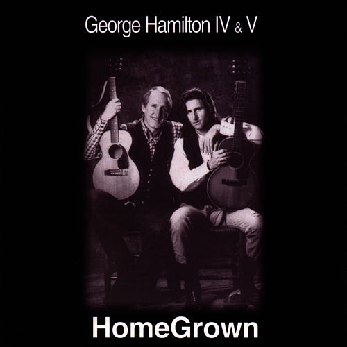 Home Grown de George Hamilton IV