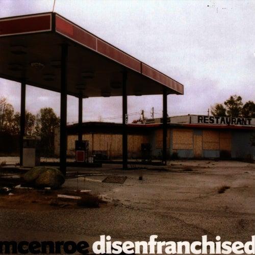Disenfranchised by mcenroe
