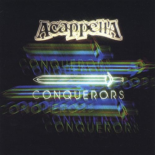 Conquerors by Acappella