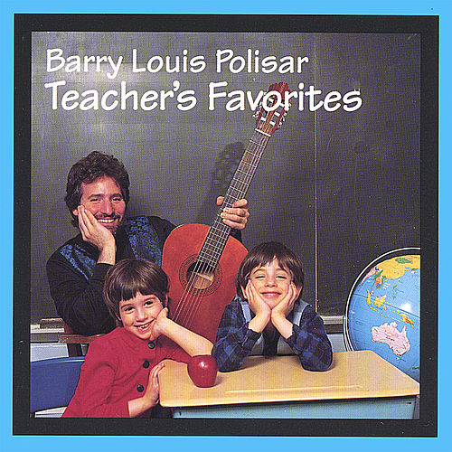 Teachers Favorites di Barry Louis Polisar