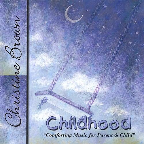 Childhood von Christine Brown
