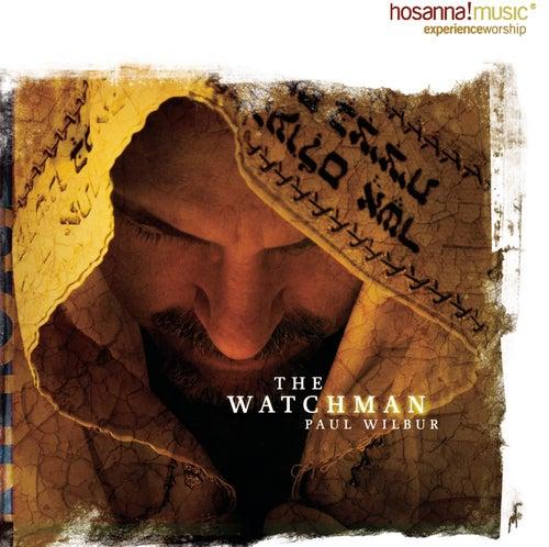 The Watchman by Paul Wilbur