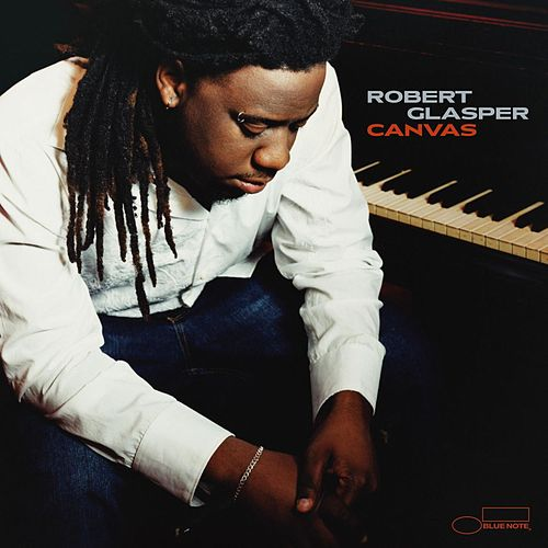 Canvas von Robert Glasper