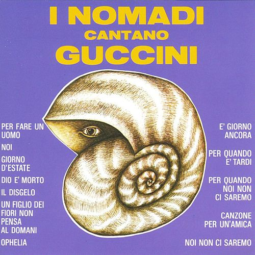 Cantano Guccini by Nomadi