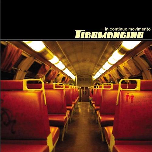 In Continuo Movimento by Tiromancino