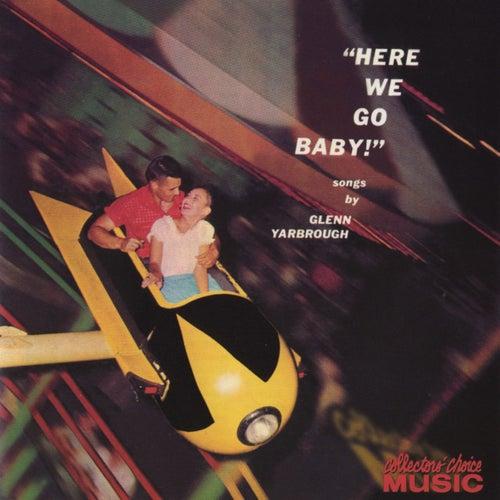 Here We Go, Baby de Glenn Yarbrough