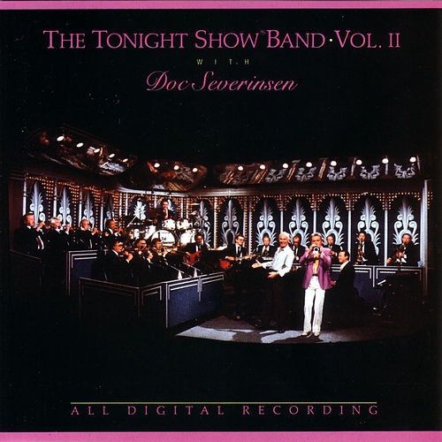 The Tonight Show Band Vol II with Doc Severinsen by Doc Severinsen