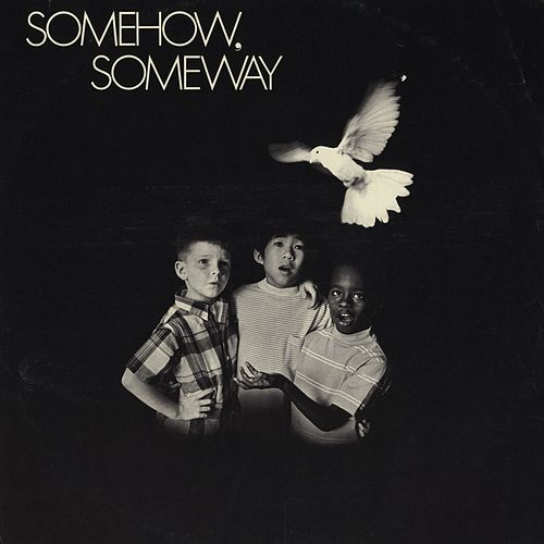 Somehow, Someway by Glenn Yarbrough