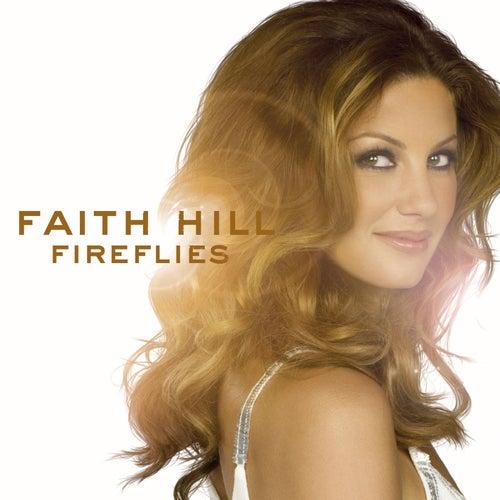 Fireflies von Faith Hill