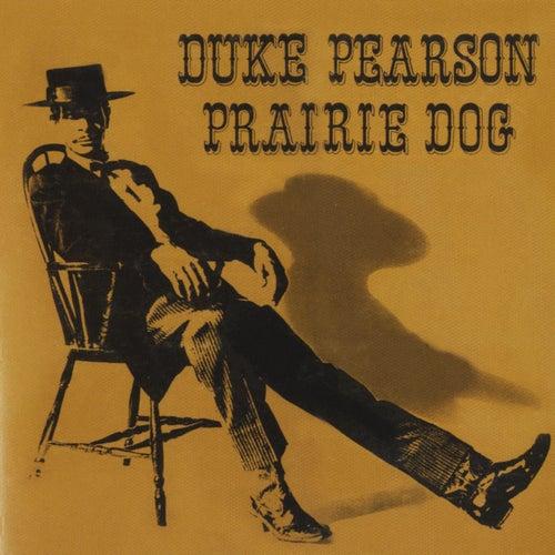 Prairie Dog de Duke Pearson
