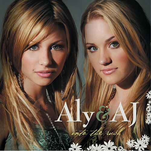 Into The Rush by Aly & AJ