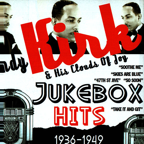 Jukebox Hits 1936-1949 by Andy Kirk