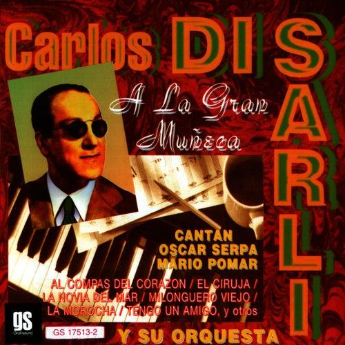 A La Gran Muñeca von Carlos DiSarli
