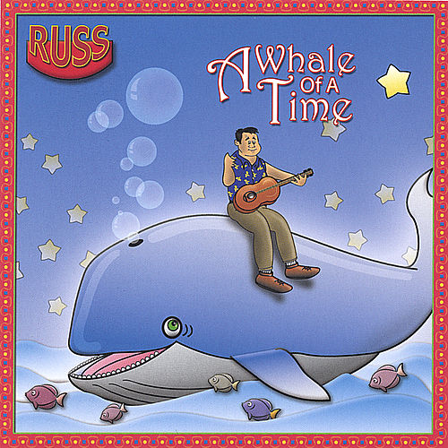 A Whale Of A Time von Russ