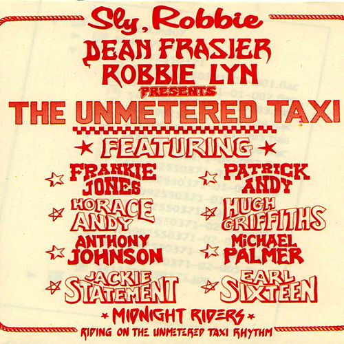 The Unmetered Taxi de Sly & Robbie
