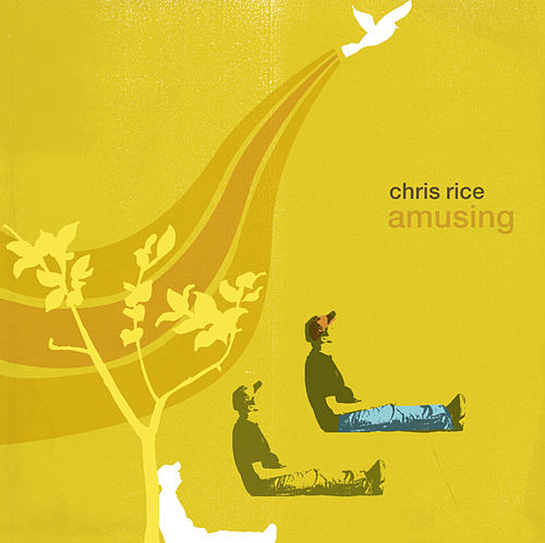 Amusing by Chris Rice