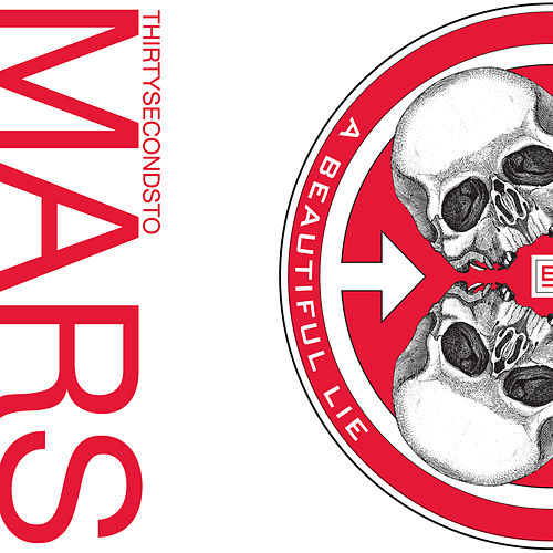 A Beautiful Lie von Thirty Seconds To Mars