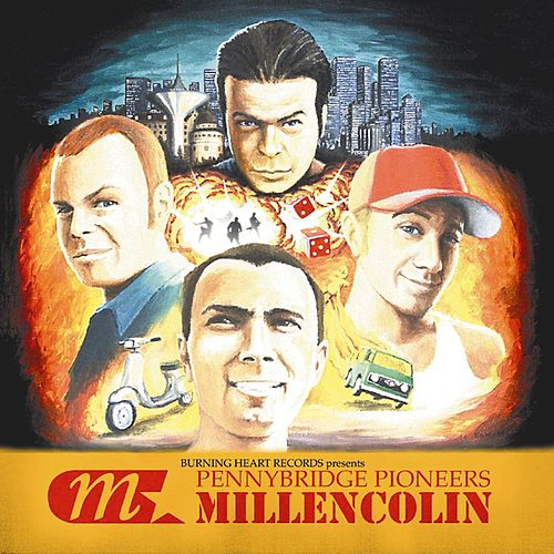 Pennybridge Pioneers von Millencolin