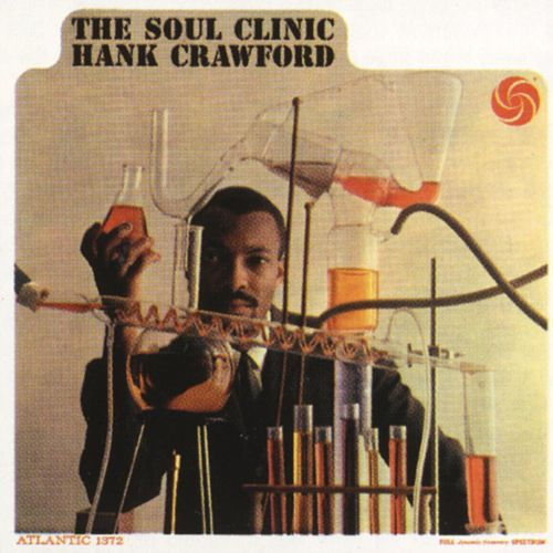 The Soul Clinic de Hank Crawford