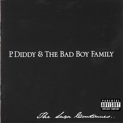 The Saga Continues... by Puff Daddy