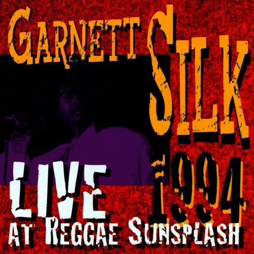 Live At Reggae Sunsplash 1994 by Garnett Silk