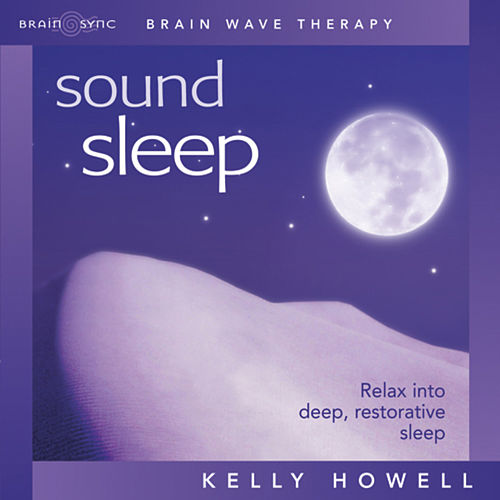 Sound Sleep, Brain Wave Therapy de Kelly Howell