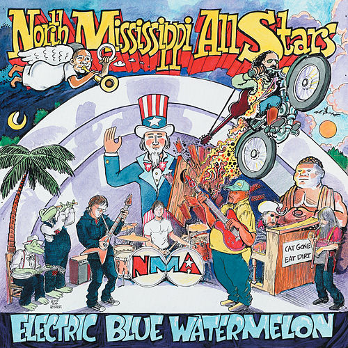 Electric Blue Watermelon de North Mississippi Allstars