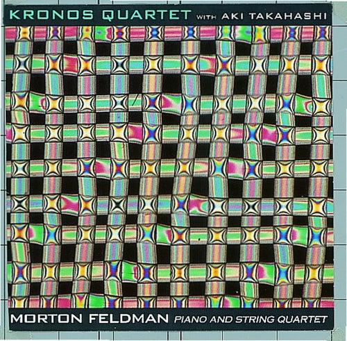 Morton Feldman: Piano and String Quartet de Kronos Quartet