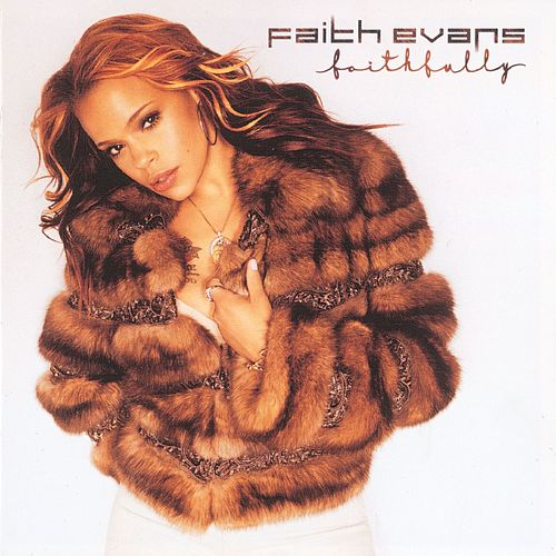 Faithfully fra Faith Evans