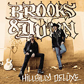 Hillbilly Deluxe by Brooks & Dunn