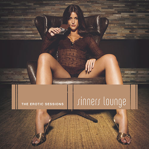 Sinners Lounge - The Erotic Session von Various Artists