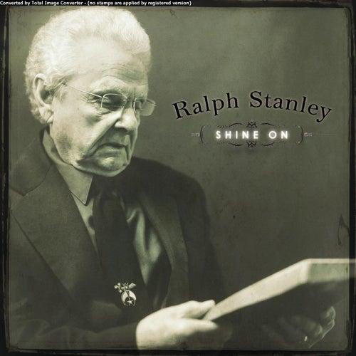 Shine On de Ralph Stanley