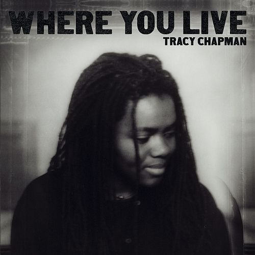 Where You Live von Tracy Chapman