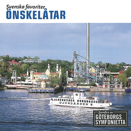 Svenska Favoriter - Önskelåtar by Tomas Blank