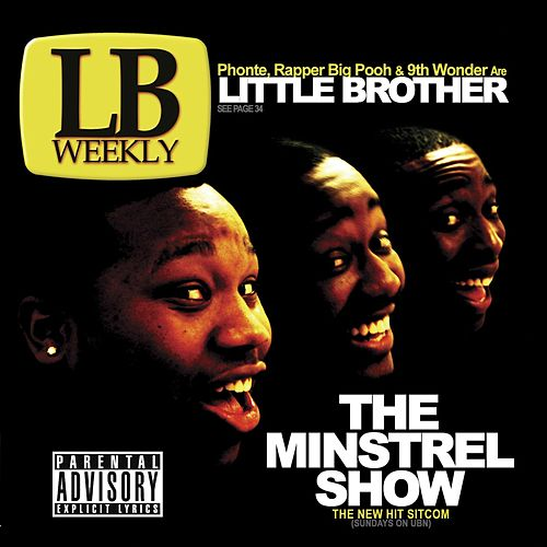 The Minstrel Show by Little Brother