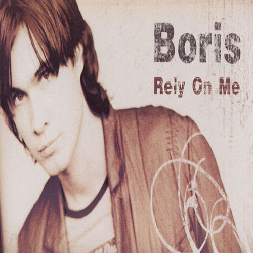Rely on me de Boris
