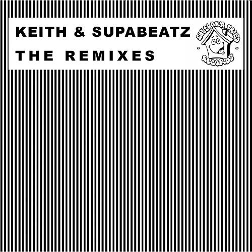 The Keith & Supabeatz Remixes de Various Artists
