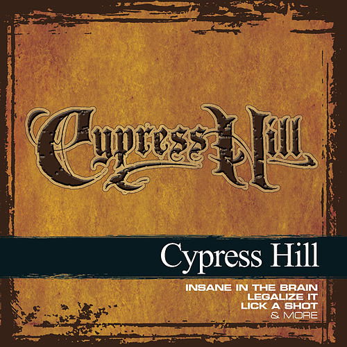 Collections de Cypress Hill