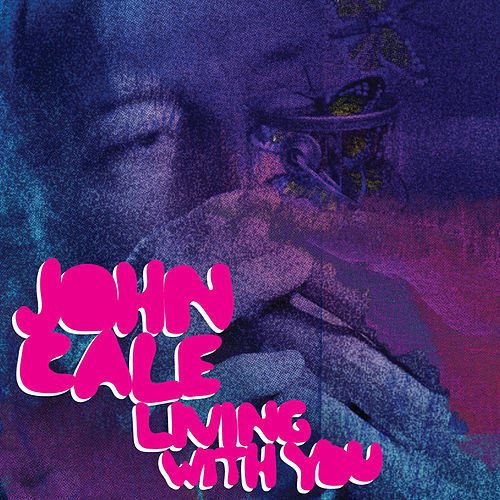 Living With You by John Cale