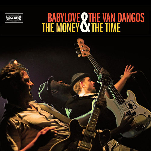 The Money And The Time by Babylove & The Vandangos