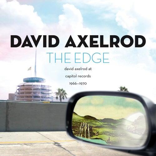 The Edge: David Axelrod at Capitol Records 1966-1970 de David Axelrod