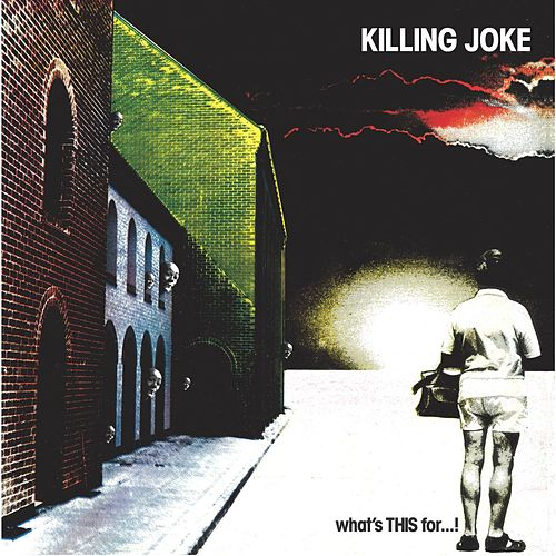 What's This For? de Killing Joke