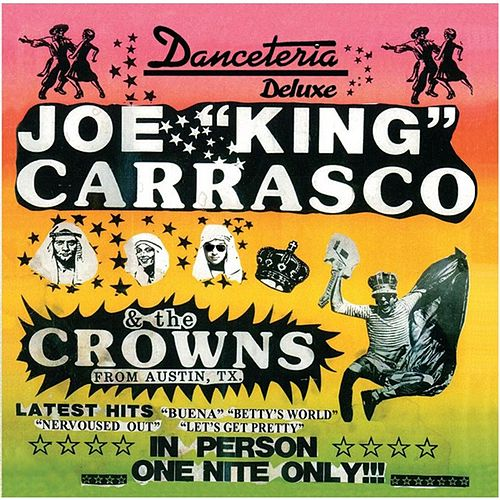 Danceteria Deluxe de Joe 'King' Carrasco
