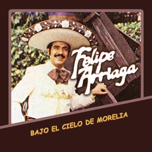 Bajo el Cielo de Morelia de Felipe Arriaga